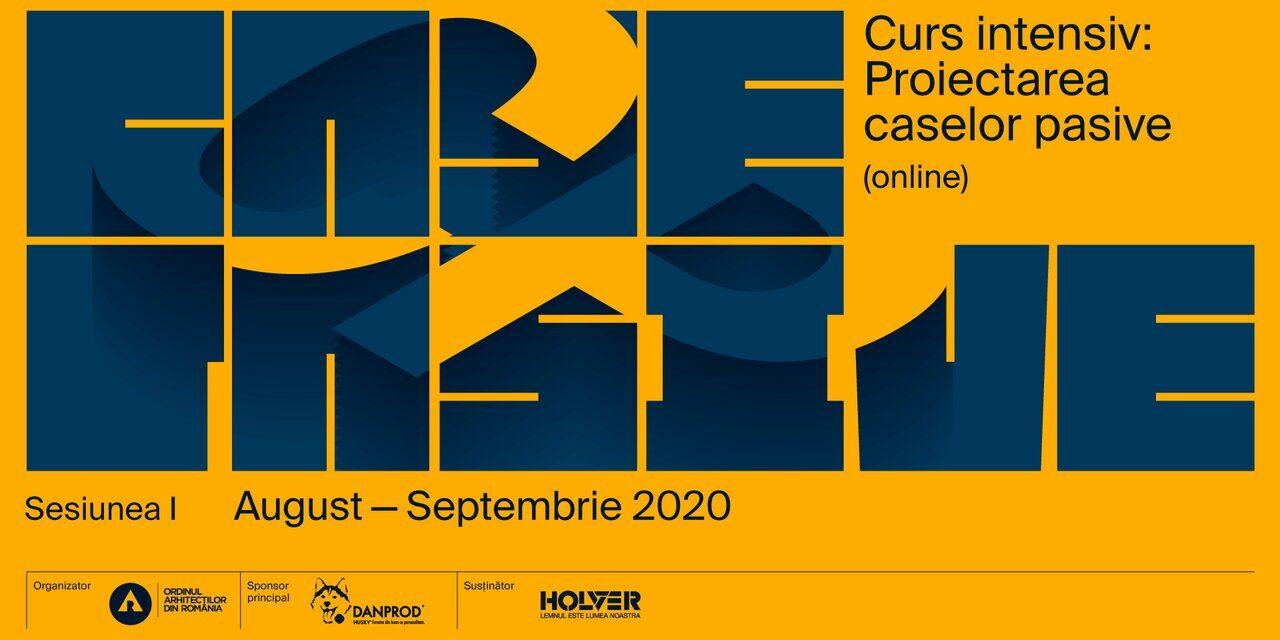 S-au reluat înscrierile la cursul online CASE PASIVE, august-septembrie 2020