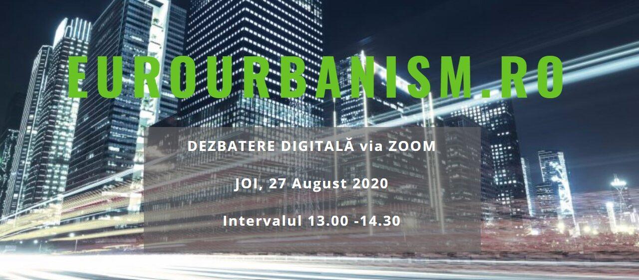 Ultimele ore de înscriere la Dezbaterea digitală EuroUrbanism: Previziunile din domeniul construcțiilor și al proiectării în perioada 2020-2021
