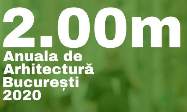 A început înscrierea de proiecte în cadrul Anualei de Arhitectură București 2020, ediția a XVII-a
