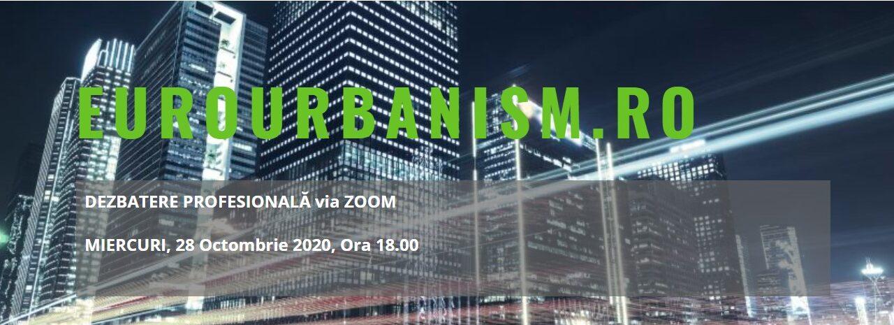 Vă așteptăm la Dezbaterea profesională EuroUrbanism dedicată Arhitecturii adaptive și regenerative