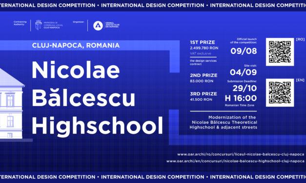OAR și municipalitatea Cluj-Napoca au lansat Concursul Internațional de Soluții Liceul Nicolae Bălcescu