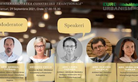"""Ultimele zile de înscriere la dezbaterea profesională """"Sustenabilitatea construirii tradiționale"""""""