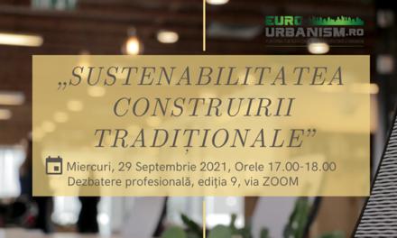 Sustenabilitatea construirii tradiționale – Dezbaterea profesională a Comunității Eurourbanism din luna septembrie