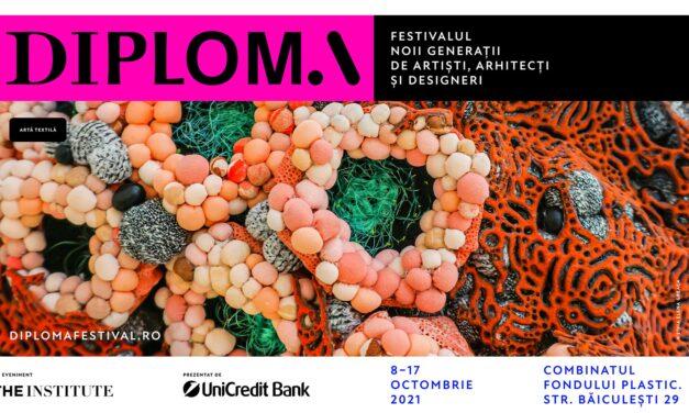 DIPLOMA 2021 – Festivalul noii generații de artiști, arhitecți și designeri