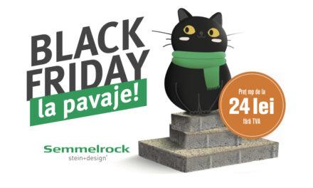 Black Friday la dalele și pavajele Semmelrock!