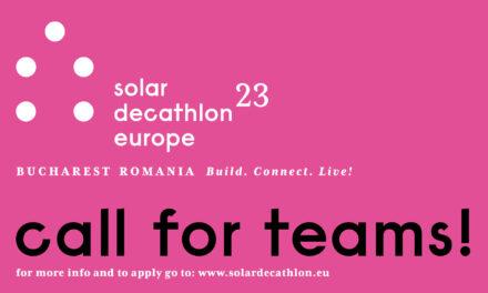 Apel către echipele Solar Decathlon Europe 2023 – Construiește. Conectează. Trăiește!